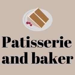 Patisserie and baker